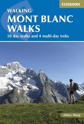 Mont Blanc Walks - Sharp, Hilary