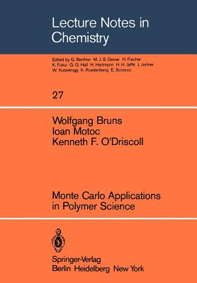 Monte Carlo Applications in Polymer Science - Bruns, W
