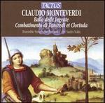 Monteverdi: Ballo delle Ingrate; Combatimento di Tancredi et Clorinda
