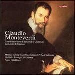 Monteverdi: Combattimento di Tancredi e Clorinda; Lamento d'Arianna