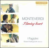 Monteverdi: Flaming heart - Anna Crookes (soprano); Carys-Anne Lane (soprano); Catherine Martin (violin); Catherine Pierron (harpsichord);...