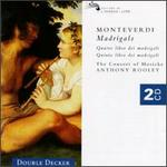 Monteverdi: Madrigals, Quatro libro & Quinto libro