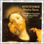 Monteverdi: Musica Sacra - Andrea Damiani (tiorba); Andrea Perugi (organ); Claudio Cavina (alto); Concerto Italiano; Elisa Franzetti (soprano);...