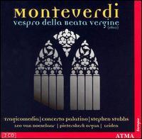 Monteverdi: Vespro della beata vergine - Alexander Schneider (counter tenor); Barbara Borden (soprano); Bertrand Chuberre (bass baritone); Charles Toet (trombone);...