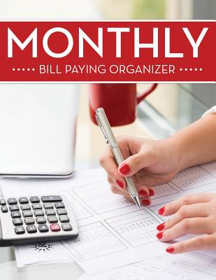 Monthly Bill Paying Organizer - Publishing LLC, Speedy