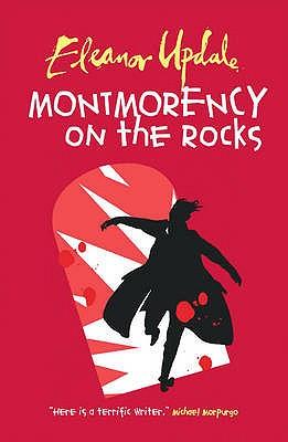 Montmorency on the Rocks - Updale, Eleanor