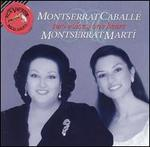 Montserrat Caball�, Montserrat Mart�: Two Voices, One Heart