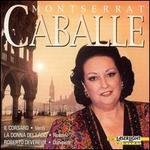 Montserrat Caballé: Opera Arias