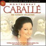 Montserrat Caballé: Ultimate Collection - Carlo Bergonzi (tenor); Montserrat Caballé (soprano); Plácido Domingo (tenor); Shirley Verrett (mezzo-soprano);...