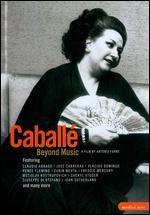 Montserrat Caballe: Beyond Music