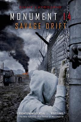 Monument 14: Savage Drift - Laybourne, Emmy