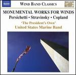Monumental Works for Winds
