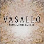 Monuments Emerge