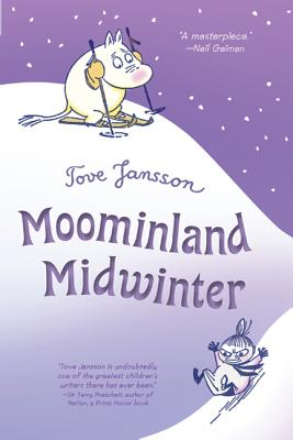 Moominland Midwinter - Jansson, Tove, and Warburton, Thomas (Translated by)