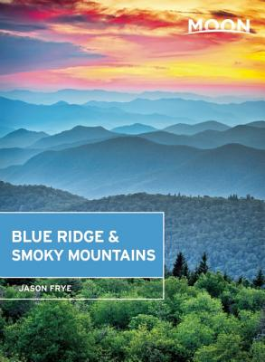 Moon Blue Ridge & Smoky Mountains - Frye, Jason