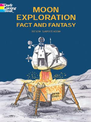 Moon Exploration Fact and Fantasy - LaFontaine, Bruce