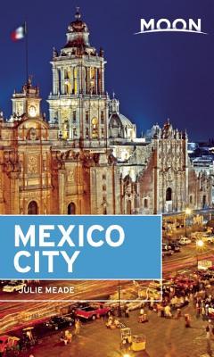 Moon Mexico City - Meade, Julie