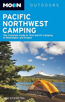 Moon Pacific Northwest Camping - Stienstra, Tom