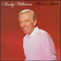 Moon River [1995 Sony Special Products] - Andy Williams