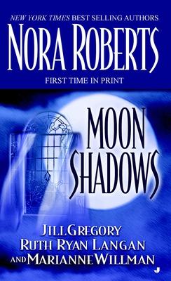 Moon Shadows - Roberts, Nora, and Gregory, Jill, and Ryan Langan, Ruth