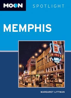 Moon Spotlight: Memphis - Littman, Margaret