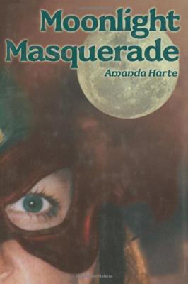 Moonlight Masquerade - Harte, Amanda