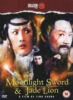 Moonlight Sword & Jade Lion
