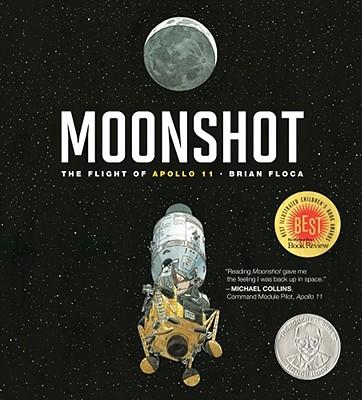 Moonshot: The Flight of Apollo 11 - Floca, Brian