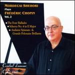 Mordecai Shehori Plays Fr?d?ric Chopin, Vol. 2