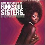 More Adventures of Funk Soul Sisters