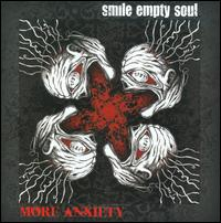 More Anxiety - Smile Empty Soul