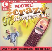 More Crazy 911 Emergency Calls [Brentwood] - Various Artists