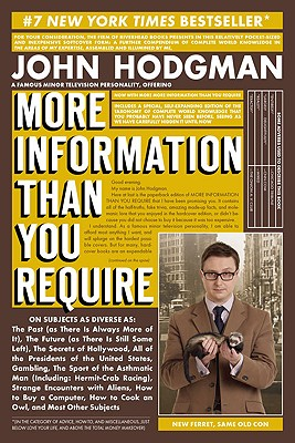 More Information Than You Require - Hodgman, John