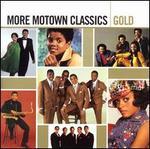More Motown Classics Gold