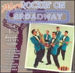 More Rockin' on Broadway
