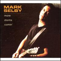 More Storms Comin' - Mark Selby