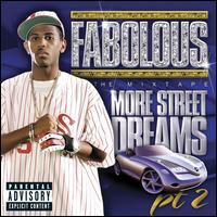 More Street Dreams, Pt. 2: The Mixtape - Fabolous
