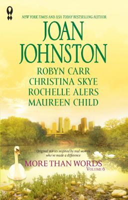 More Than Words, Volume 6 - Johnston, Joan, and Carr, Robyn, and Skye, Christina