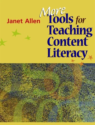 More Tools for Teaching Content Literacy - Allen, Janet