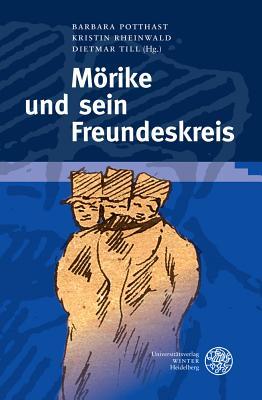 Morike Und Sein Freundeskreis - Potthast, Barbara (Editor)
