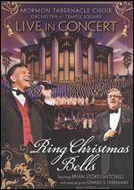 Mormon Tabernacle Choir and Orchestra at Temple Square: Ring Christmas Bells Live In Concert -
