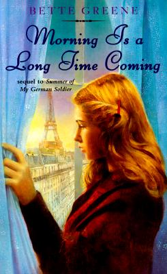 Morning is a Long Time Coming - Greene, Bette
