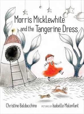 Morris Micklewhite and the Tangerine Dress - Baldacchino, Christine