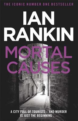Mortal Causes - Rankin, Ian