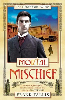 Mortal Mischief - Tallis, Frank, Dr.