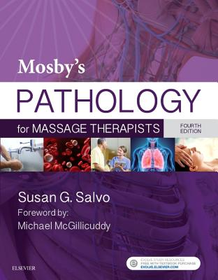Mosby's Pathology for Massage Therapists - Salvo, Susan G.