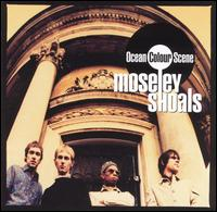 Moseley Shoals - Ocean Colour Scene