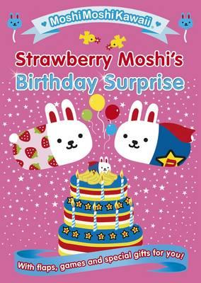 MoshiMoshiKawaii: Strawberry Moshi's Birthday Surprise -