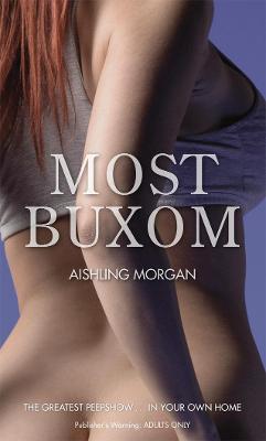 Most Buxom - Morgan, Aishling