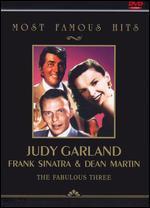 Most Famous Hits: Judy Garland, Frank Sinatra & Dean Martin